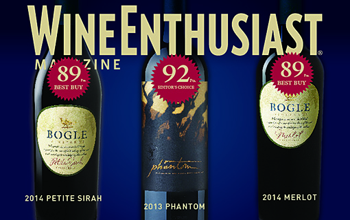 A Gift for Bogle: Wine Enthusiast Magazine Honors Three of our Wines