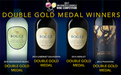 2017 San Francisco Chronicle Wine Competition: Bogle Takes Double Golds for Several Varietals